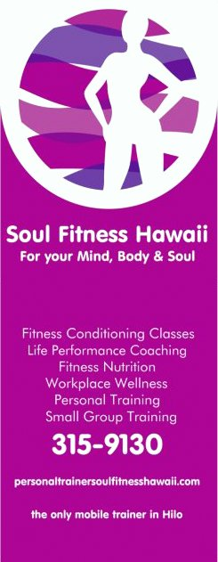 Soul Fitness Hawaii, For The Mind, Body And Soul Personal Training in Hilo
